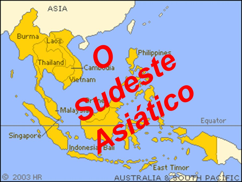 O Sudeste Asiático