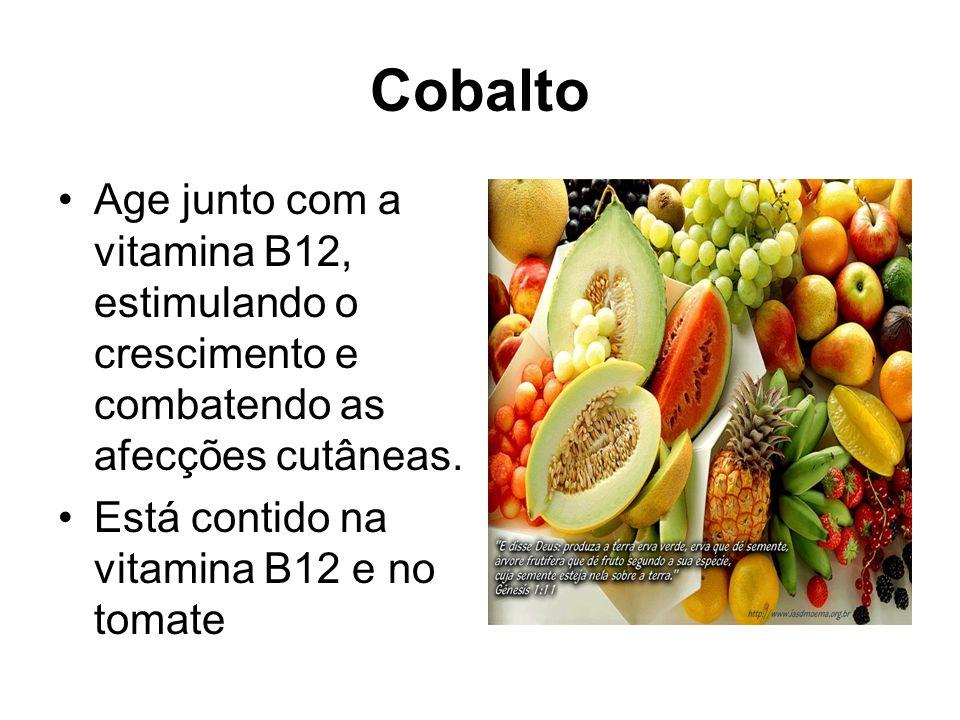 Cobalto Age junto com a vitamina B12, estimulando o crescimento e combatendo as afecções cutâneas.