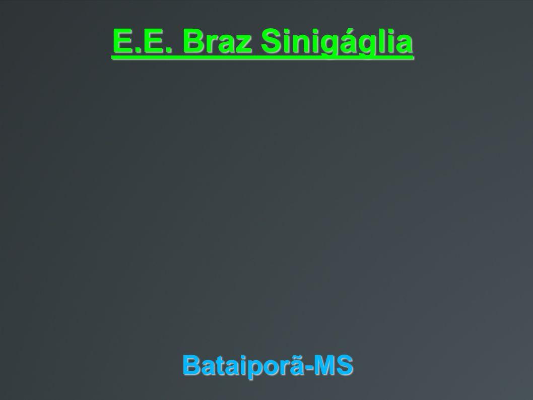 E.E. Braz Sinigáglia Bataiporã-MS