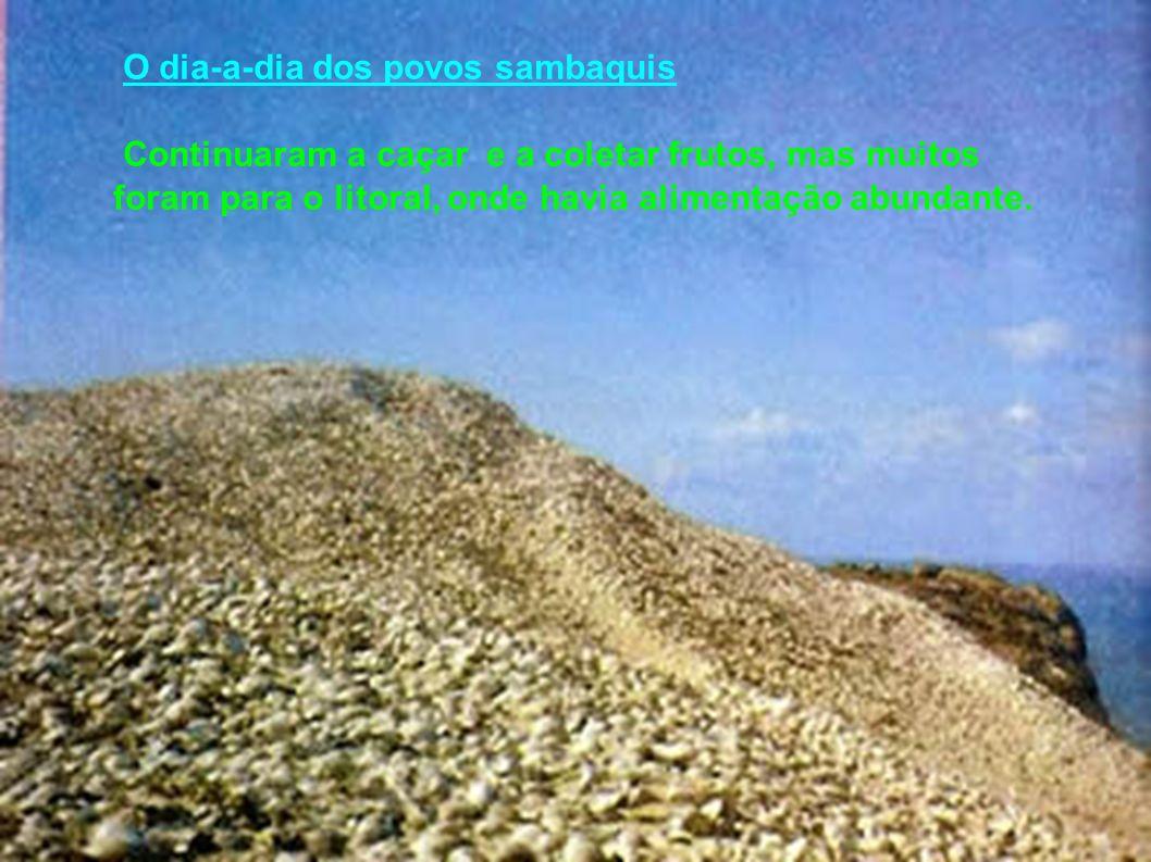 O dia-a-dia dos povos sambaquis