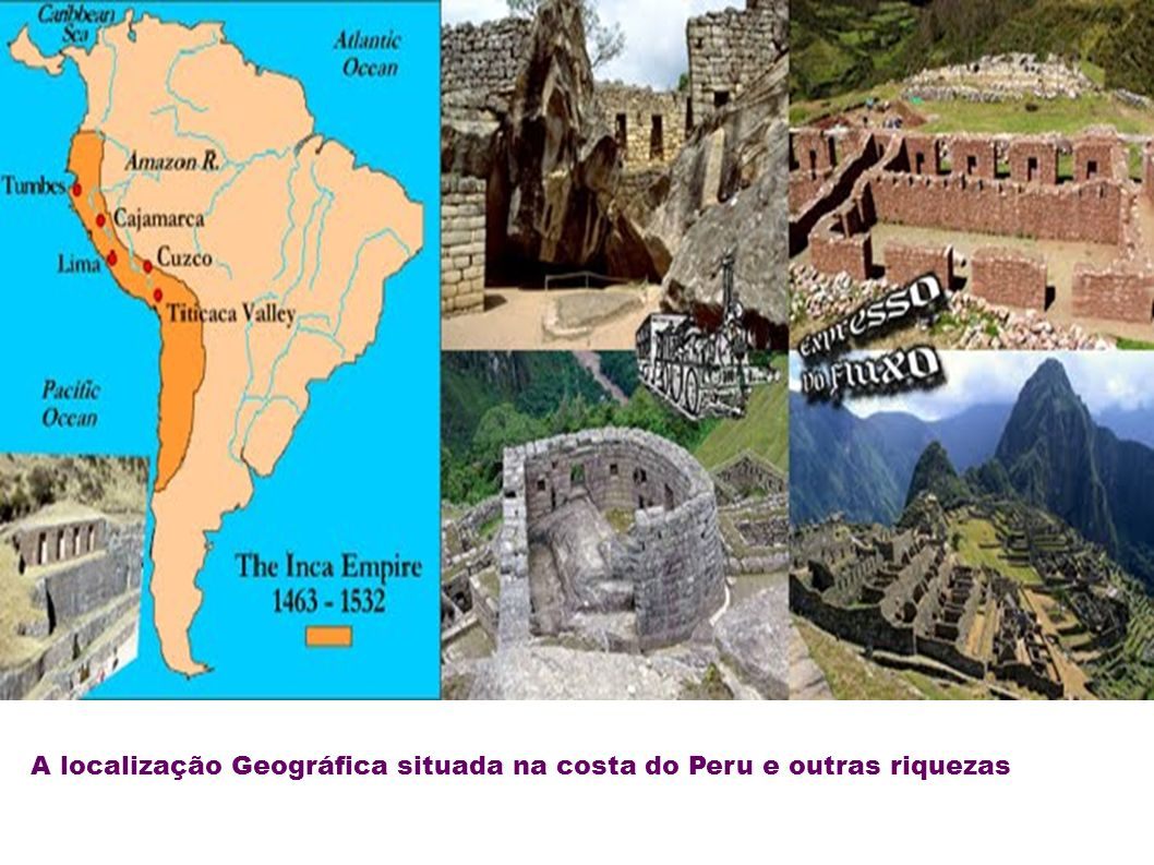 A localização Geográfica situada na costa do Peru e outras riquezas