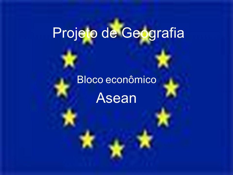 Projeto de Geografia Bloco econômico Asean