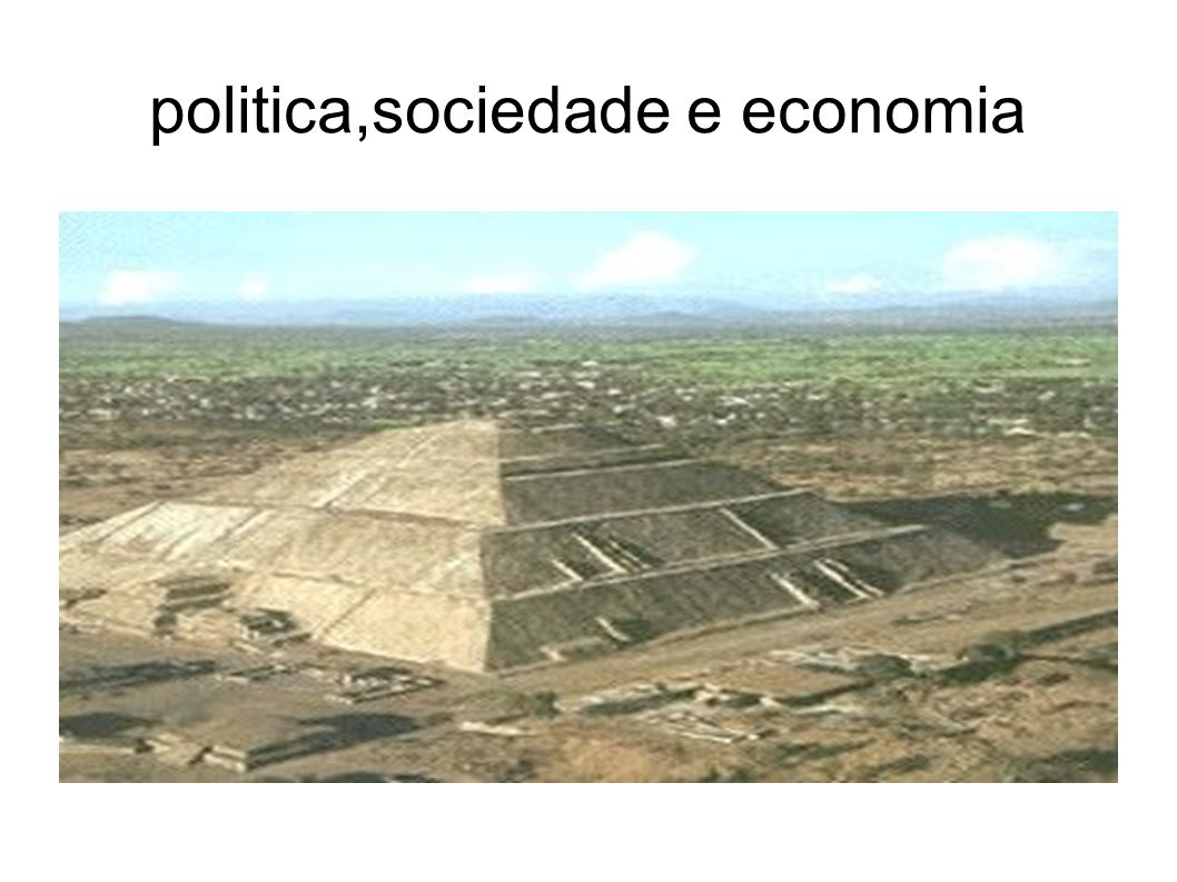 politica,sociedade e economia