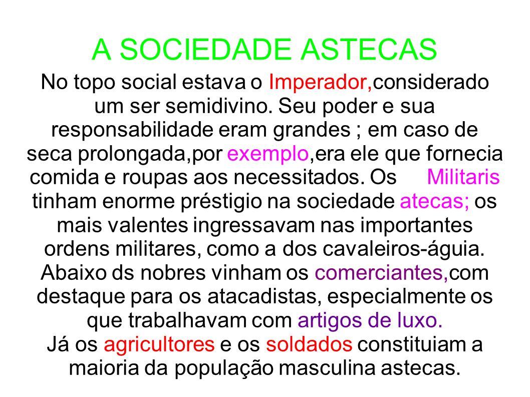A SOCIEDADE ASTECAS