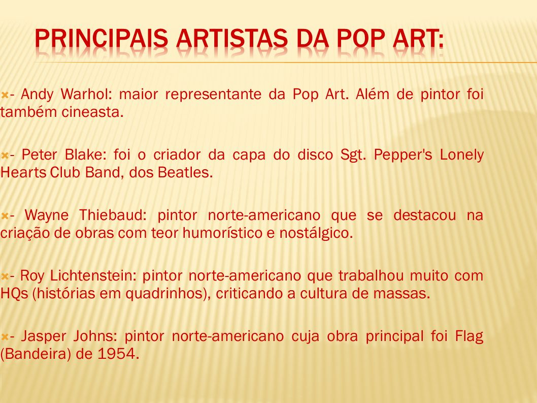 Principais artistas da Pop Art: