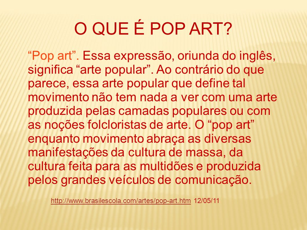 O QUE É POP ART