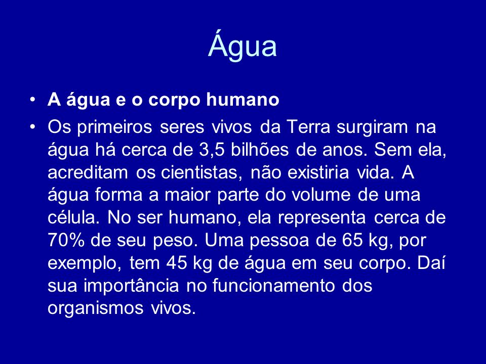Água A água e o corpo humano