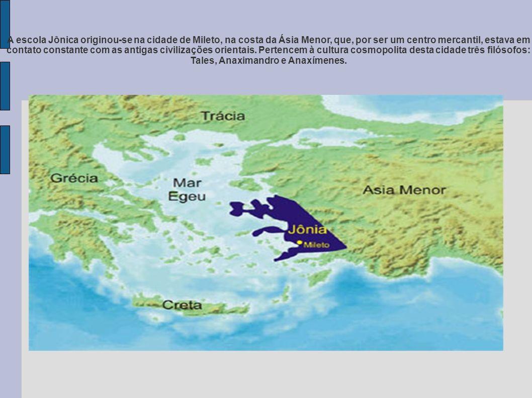 A escola Jônica originou-se na cidade de Mileto, na costa da Ásia Menor, que, por ser um centro mercantil, estava em contato constante com as antigas civilizações orientais.