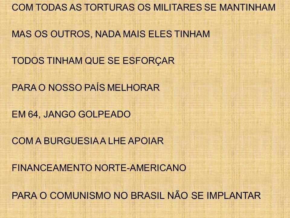 PARA O COMUNISMO NO BRASIL NÃO SE IMPLANTAR