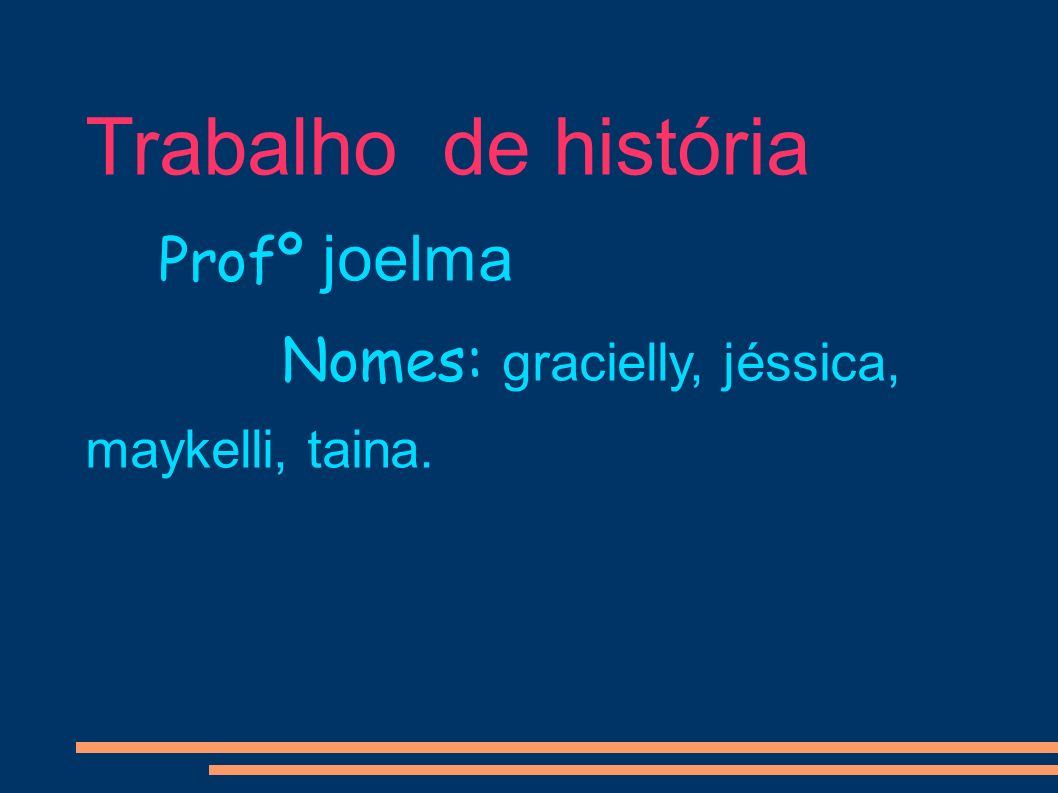 Trabalho de história Profº joelma