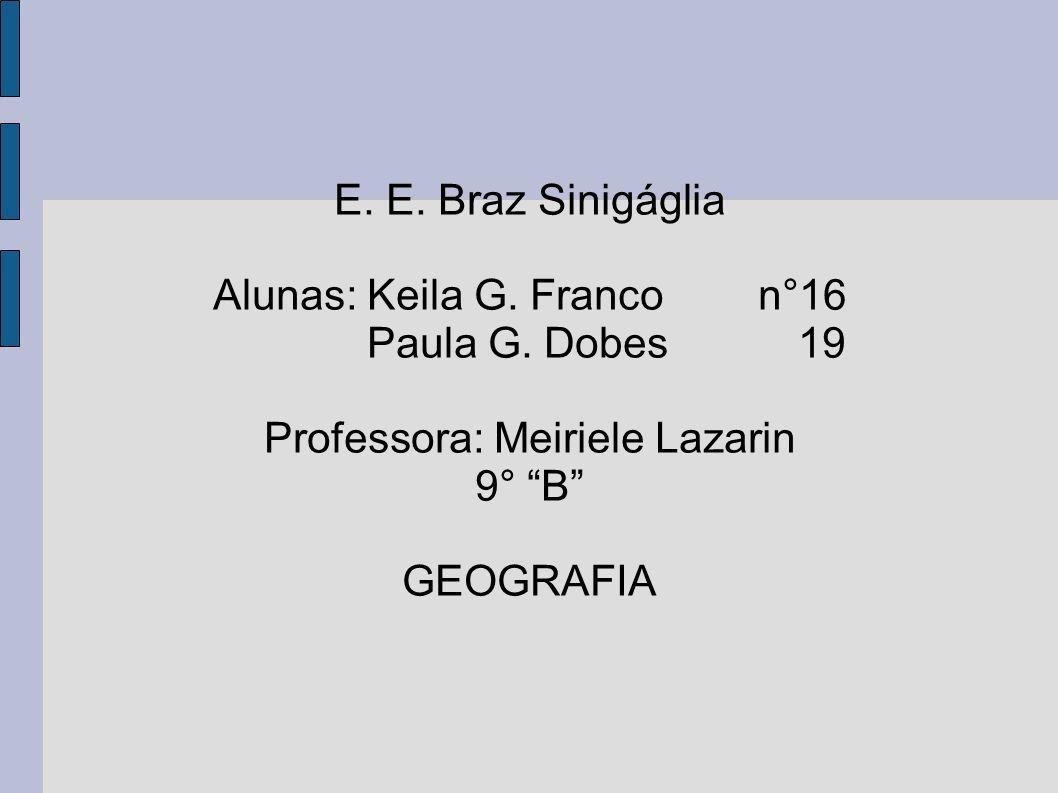 Alunas: Keila G. Franco n°16 Paula G. Dobes 19