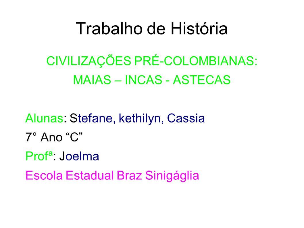 CIVILIZAÇÕES PRÉ-COLOMBIANAS: