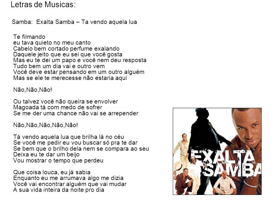 Letras de Musicas: Samba: Exalta Samba – Ta vendo aquela lua.