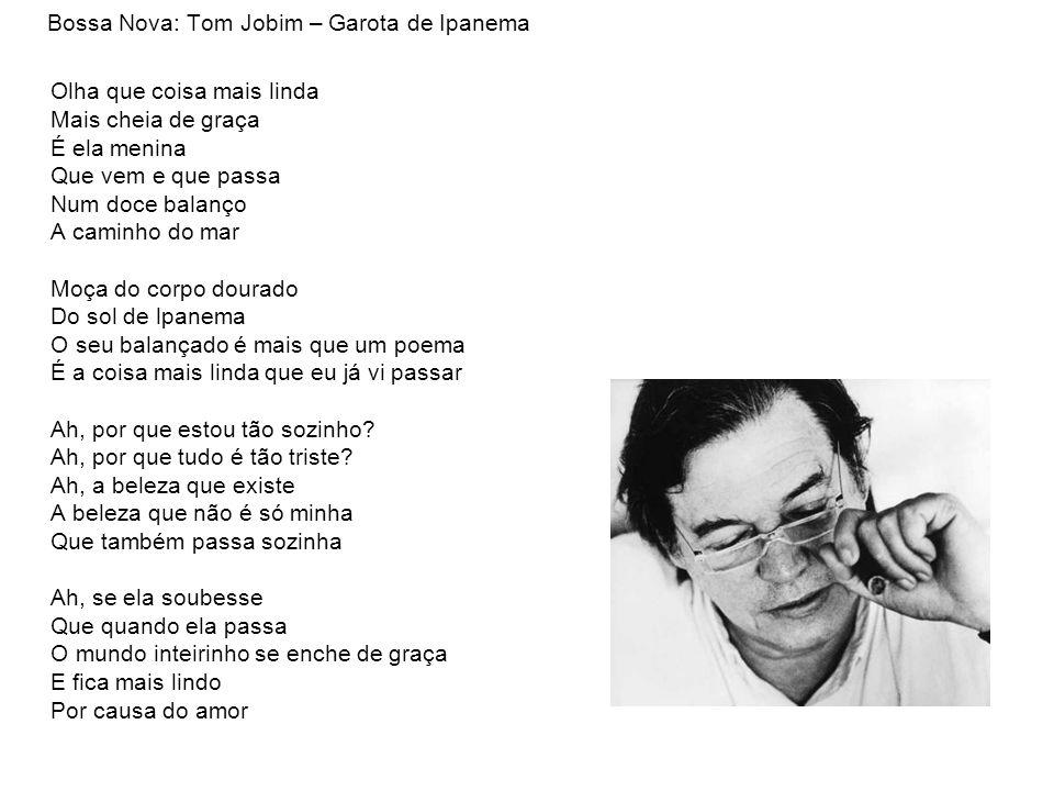 Bossa Nova: Tom Jobim – Garota de Ipanema