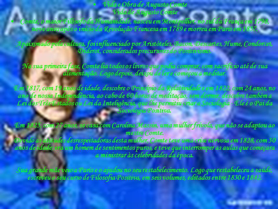 Vida e Obra de Augusto Comte Vida de Augusto Comte