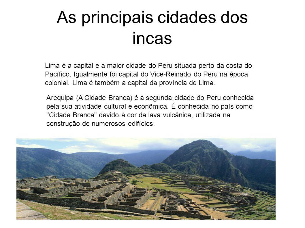 As principais cidades dos incas