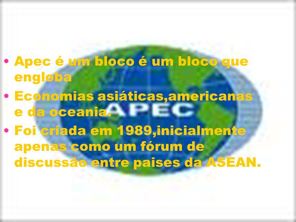 Apec é um bloco é um bloco que engloba