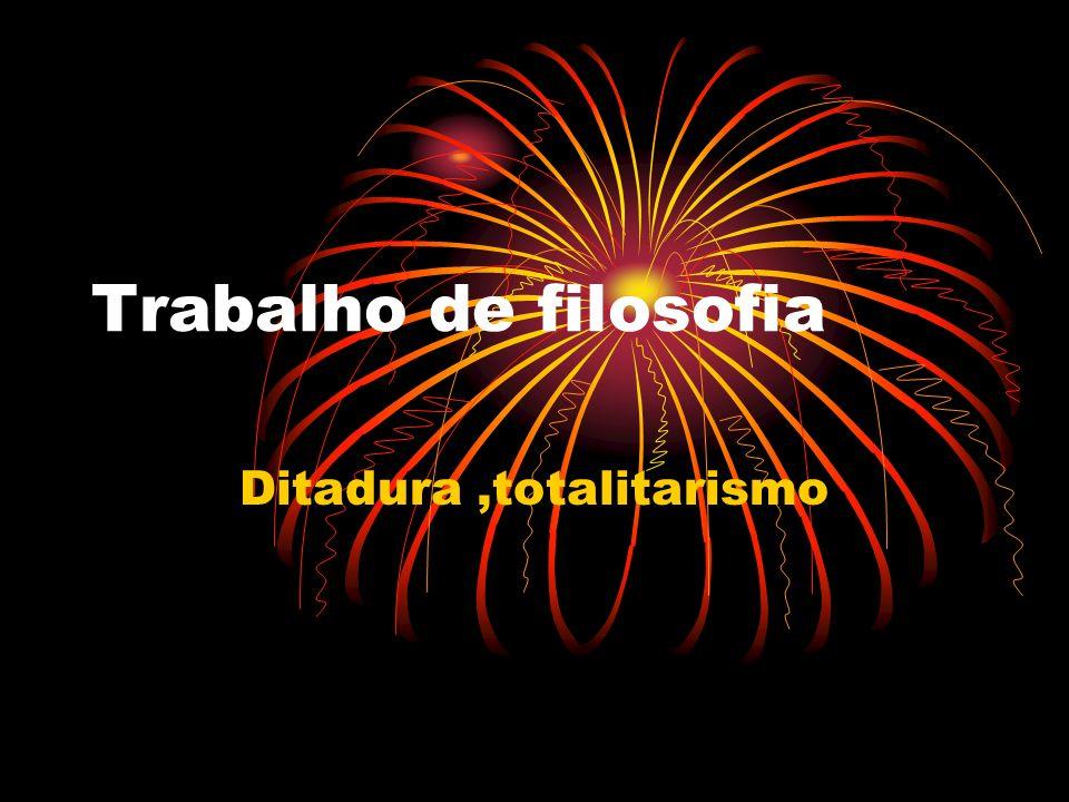 Ditadura ,totalitarismo