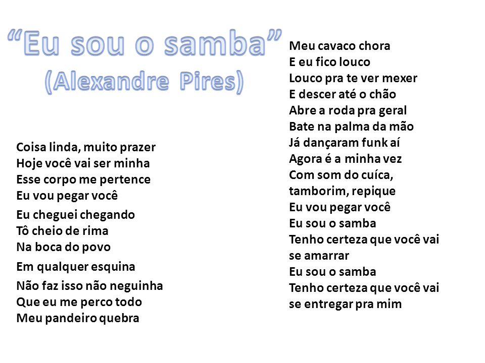 Eu sou o samba (Alexandre Pires)