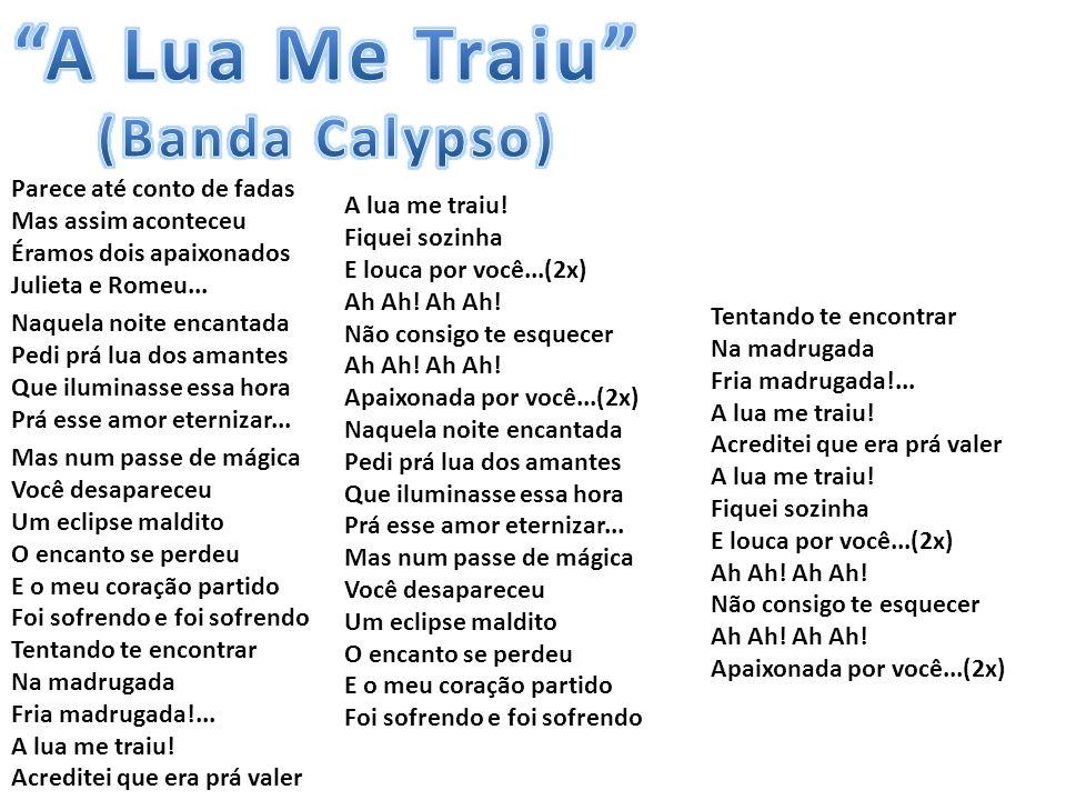 A Lua Me Traiu (Banda Calypso)