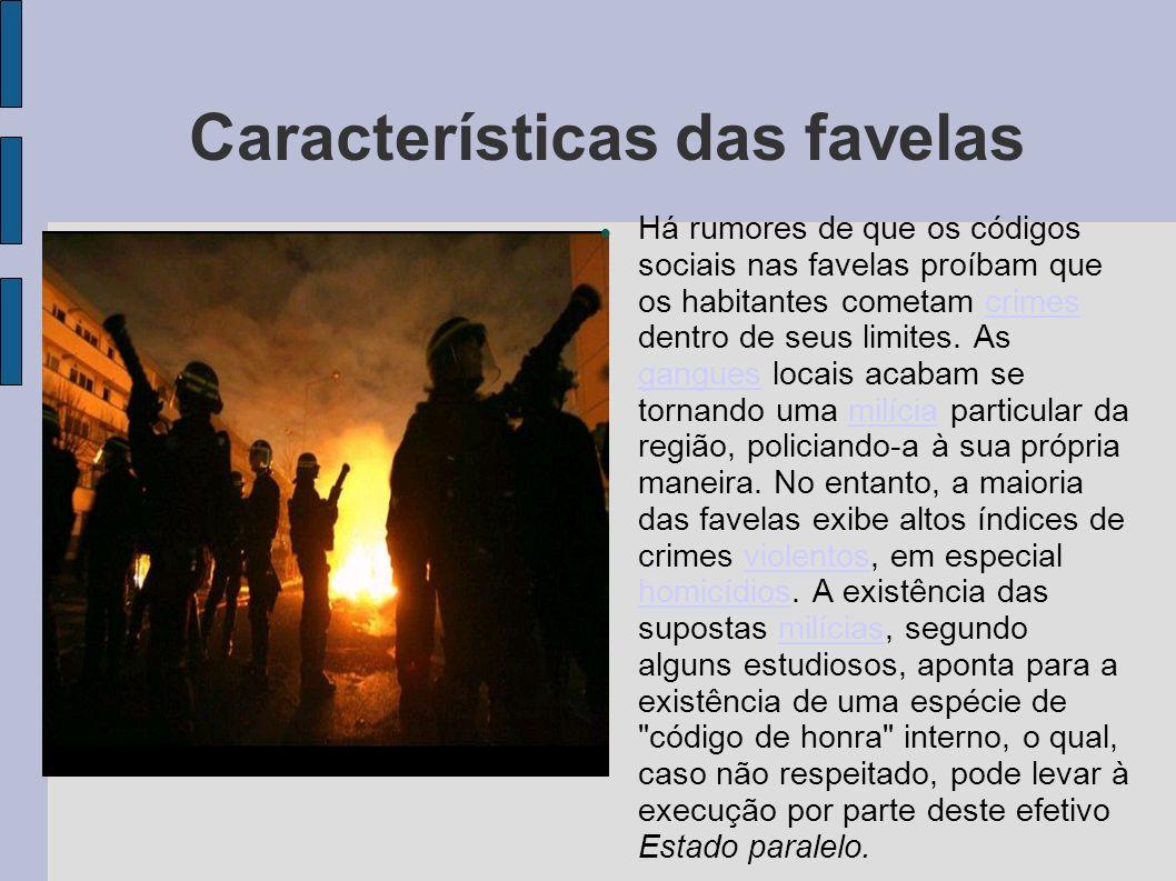 Características das favelas