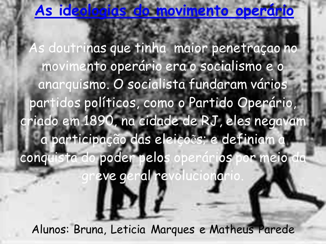 As ideologias do movimento operário
