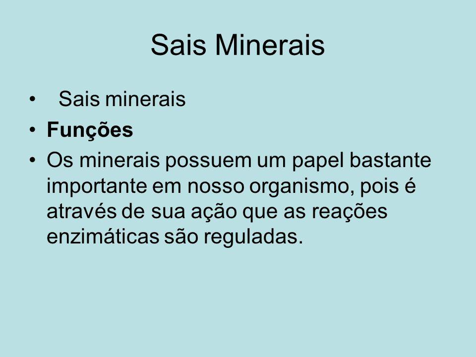 Sais Minerais Sais minerais Funções