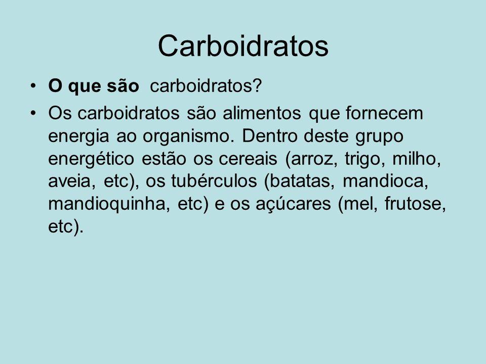 Carboidratos O que são carboidratos
