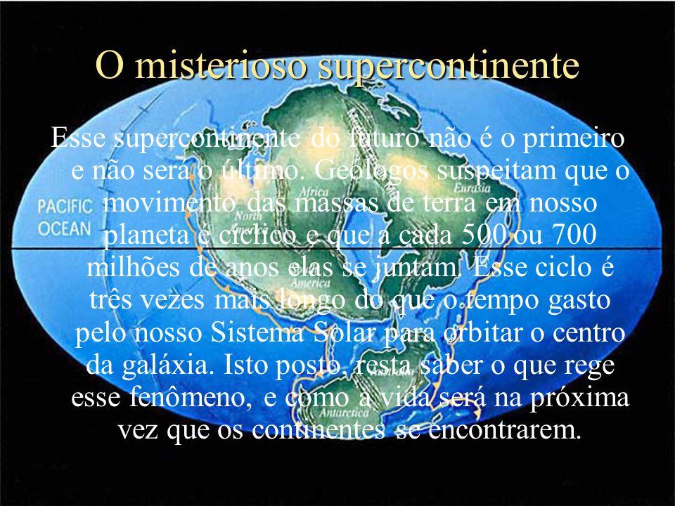 O misterioso supercontinente