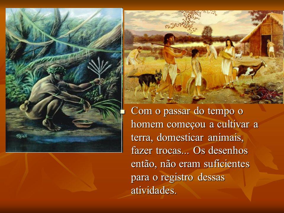 Com o passar do tempo o homem começou a cultivar a terra, domesticar animais, fazer trocas...