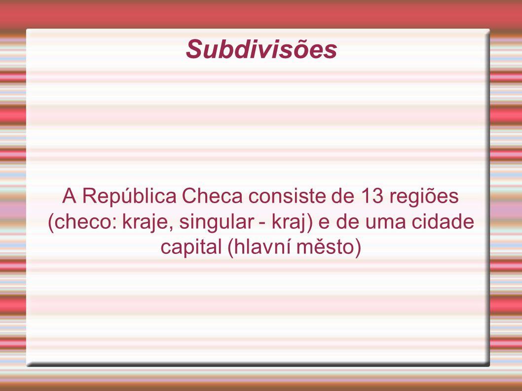Subdivisões A República Checa consiste de 13 regiões (checo: kraje, singular - kraj) e de uma cidade capital (hlavní město)