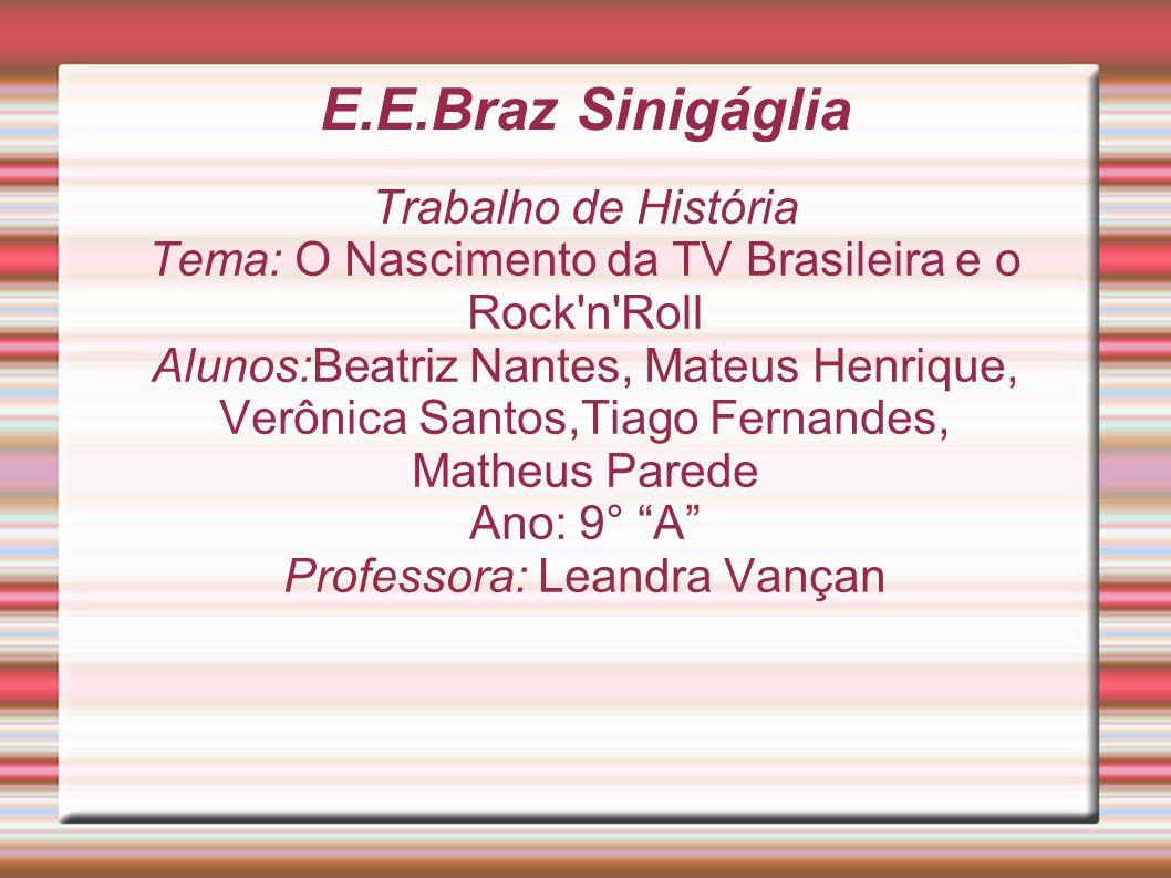 E.E.Braz Sinigáglia Trabalho de História
