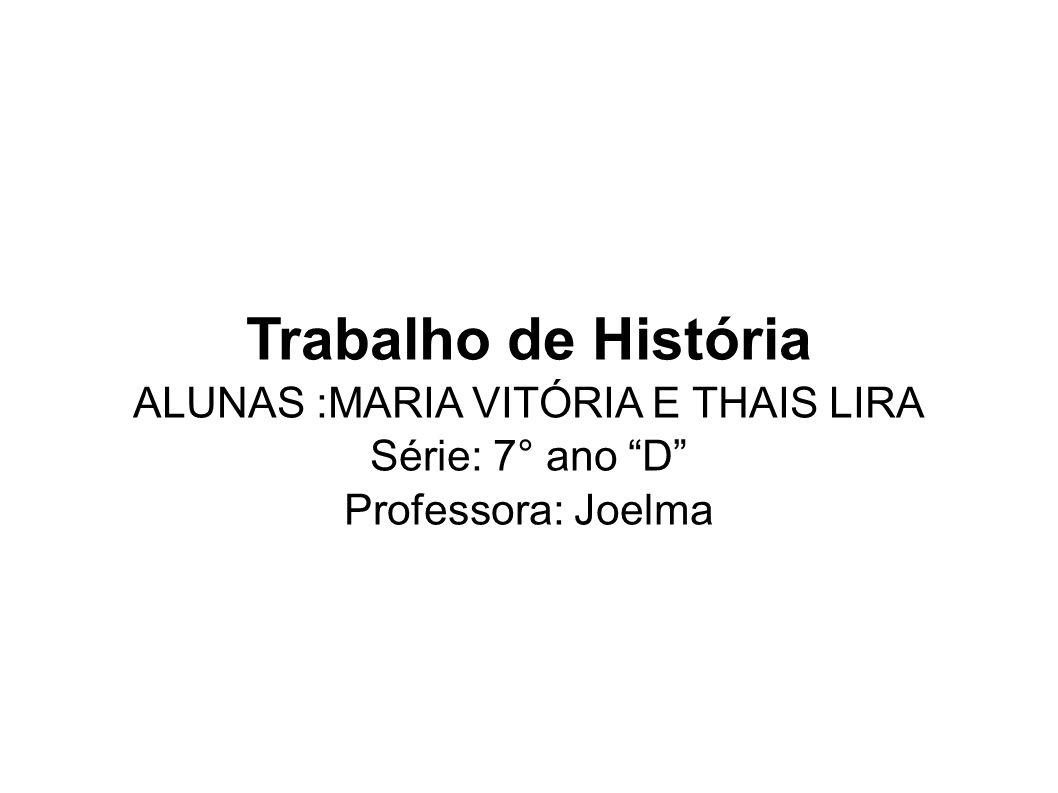 ALUNAS :MARIA VITÓRIA E THAIS LIRA