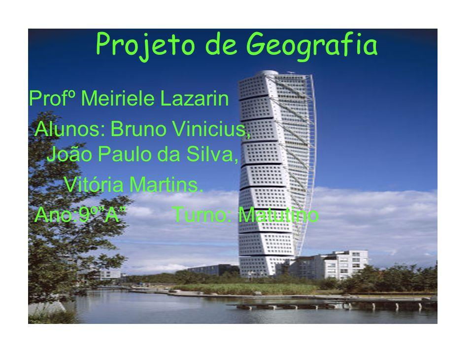 Projeto de Geografia Profº Meiriele Lazarin