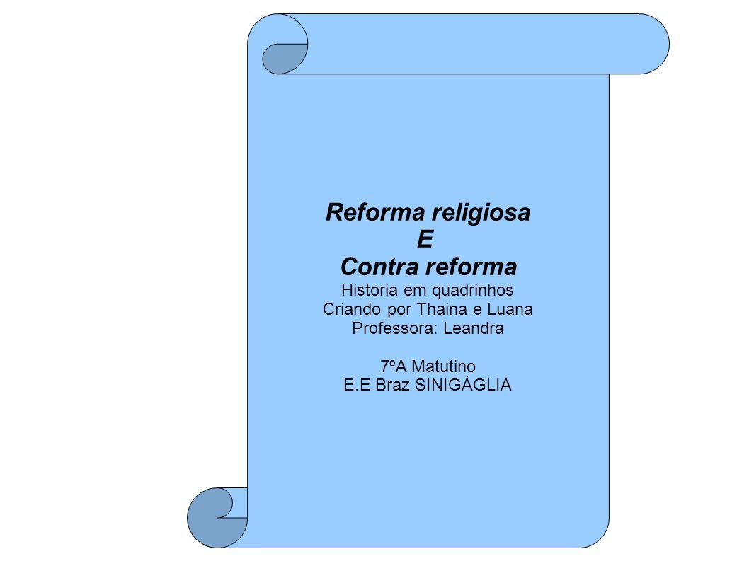 Reforma religiosa E Contra reforma