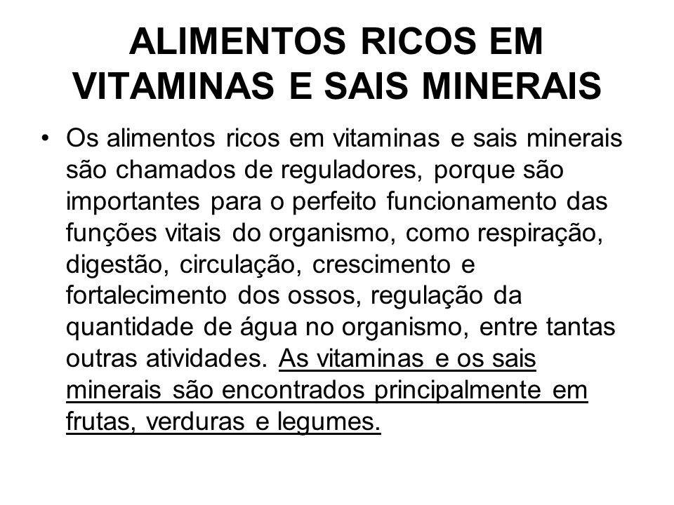 ALIMENTOS RICOS EM VITAMINAS E SAIS MINERAIS