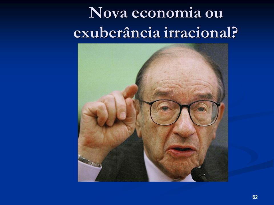 Nova economia ou exuberância irracional