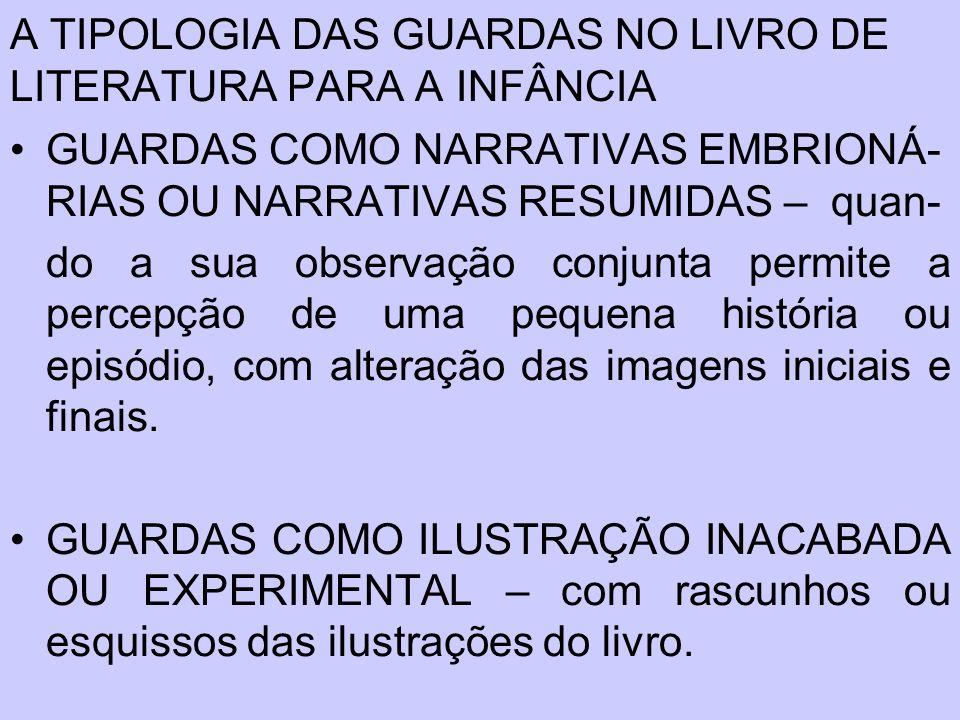A TIPOLOGIA DAS GUARDAS NO LIVRO DE LITERATURA PARA A INFÂNCIA