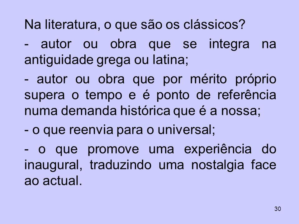 Na literatura, o que são os clássicos