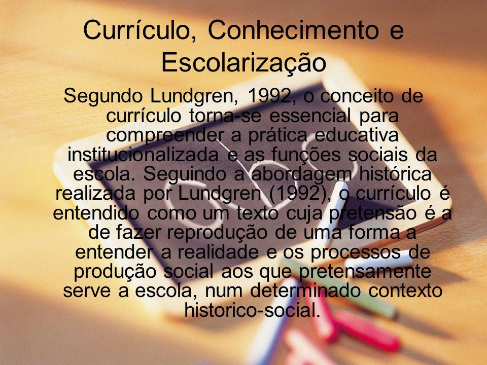 Currículo, Conhecimento e Escolarização