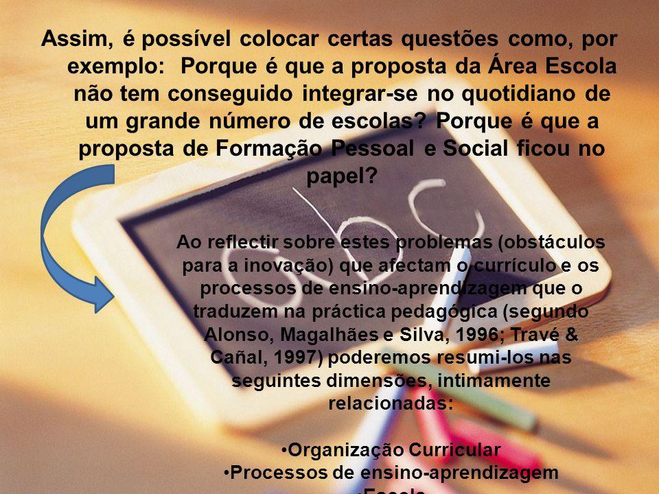 Organização Curricular Processos de ensino-aprendizagem
