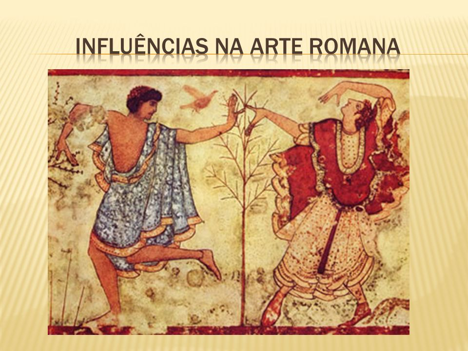 INFLUÊNCIAS NA ARTE ROMANA