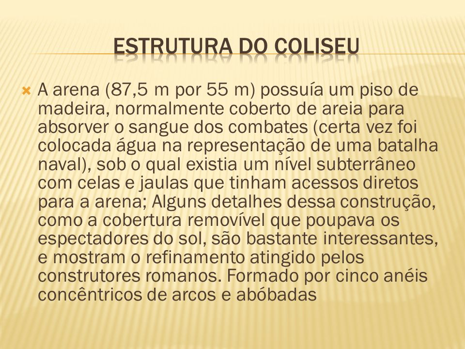 ESTRUTURA DO COLISEU