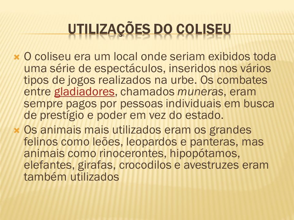 Utilizações do Coliseu