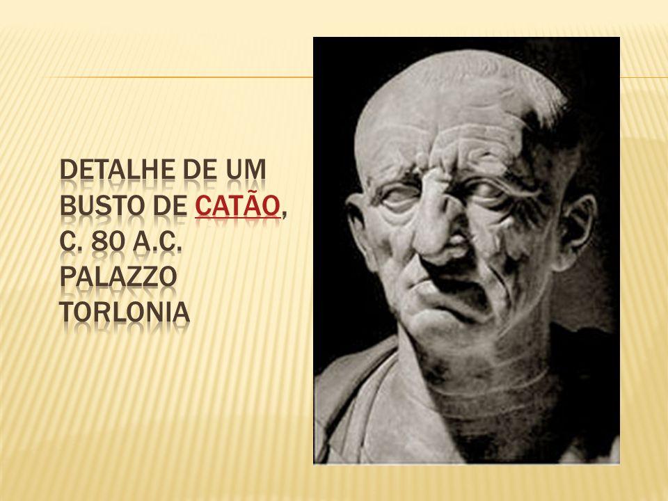 Detalhe de um busto de Catão, c. 80 a.C. Palazzo Torlonia