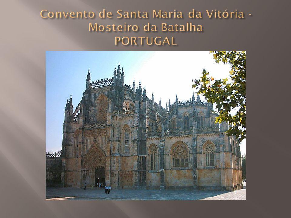 Convento de Santa Maria da Vitória - Mosteiro da Batalha PORTUGAL