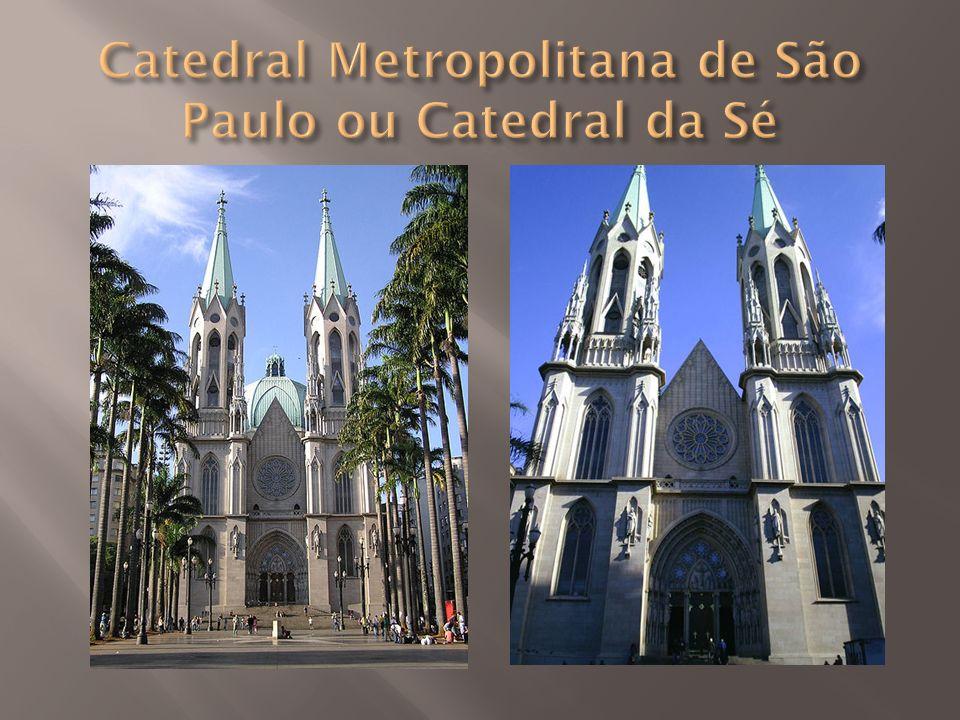 Catedral Metropolitana de São Paulo ou Catedral da Sé