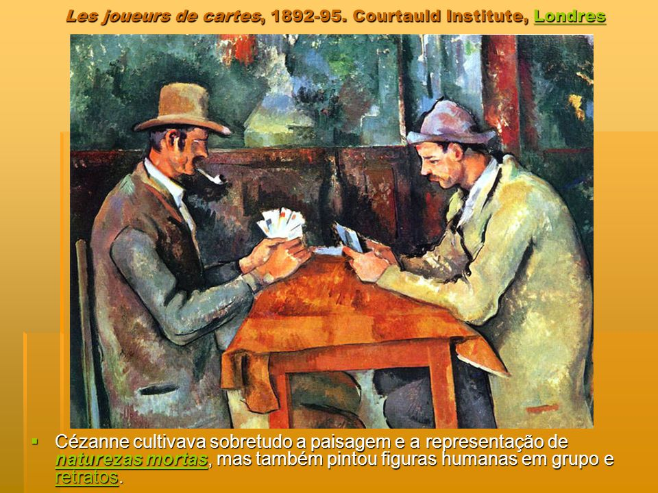 Les joueurs de cartes, Courtauld Institute, Londres