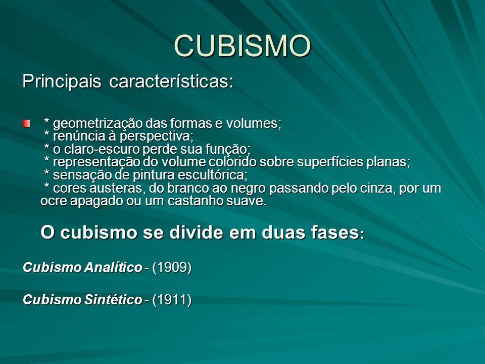 CUBISMO Principais características: