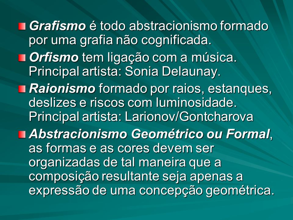 Grafismo é todo abstracionismo formado por uma grafia não cognificada.